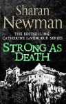 Strong as Death: Number 4 in series (Catherine LeVendeur Mysteries) - Sharan Newman
