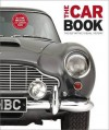 The Car Book The Definitive Visual History - DK Publishing