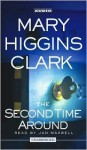 The Second Time Around (Audio) - Jan Maxwell, Mary Higgins Clark