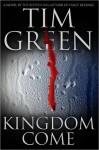 Kingdom Come Kingdom Come - Tim Green