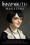 Innsmouth Magazine: Collected Issues 1-4 - Pamela K. Kinney