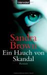 Ein Hauch von Skandal - Sandra Brown, Gabriela Prahm