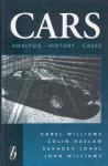 Cars: Analysis, History, Cases - Karel Williams, John Williams