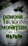 Demons, Dragons, Monsters and Mayhem - Lari Don, Daniela Sacerdoti, Roy Gill, Alette Willis