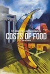 Exploring Health and Environmental Costs of Food: Workshop Summary - Food and Nutrition Board, Board on Agriculture and Natural Resources, Institute of Medicine, National Research Council