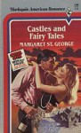 Castles and Fairy Tales - Margaret St. George