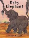 Baby Elephant - Susan Hellard