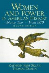 Women and Power in American History: A Reader, Volume II from 1870 - Kathryn Kish Sklar