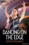 Dancing on the Edge (Screen and Cinema) - Stephen Poliakoff
