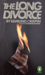 The Long Divorce - Edmund Crispin