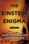 The Einstein Enigma - José Rodrigues dos Santos