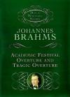 Academic Festival Overture and Tragic Overture - Johannes Brahms