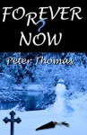 Forever Now - Peter Thomas