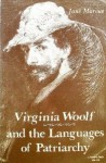 Virginia Woolf And The Languages Of Patriarchy - Jane Marcus