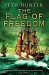 The Flag Of Freedom - Seth Hunter