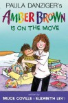 Amber Brown Is on the Move - Paula Danziger, Bruce Coville, Elizabeth Levy, Anthony Lewis