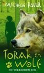 Torak en Wolf: De verbroken eed (Avonturen uit een magisch verleden, #5) - Michelle Paver, Ellis Post Uiterweer