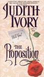 The Proposition - Judith Ivory