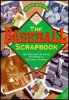 Baseball Scrapbook - Peter C. Bjarkman, John Kirk, Stan Schindler