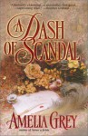 A Dash of Scandal - Amelia Grey