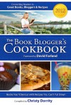 The 2012 Book Blogger's Cookbook (The Book Blogger's Cookbook) - Christy Dorrity, David Farland, Devon Dorrity, Jason Morrison