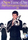 A New Tune a Day Performance Pieces for Trombone [With CD] - Ned Bennett