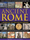 The Complete Illustrated History of Ancient Rome - Nigel Rodgers