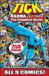 The TICK: KARMA TORNADO The Complete Works (The TICK: Karma Tornado The Complete Works, VOL. 1) - Chris McCulloch, Jackson Publick, Ben Edlund, George Suarez, Chris McCulloch aka. Jackson Publick
