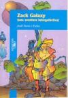 Zack Galaxy: Una aventura Intergaláctica (Zack Galaxy, #1) - Jordi Sierra i Fabra