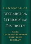 Handbook of Research on Literacy and Diversity - Lesley Mandel Morrow, Robert Rueda, Diane Lapp, Edmund W. Gordon, Eric J. Cooper