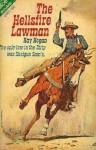 The Hellsfire Lawman - Ray Hogan