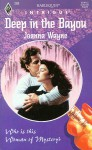 Deep in the Bayou (A Woman of Mystery, Book 6; Harlequin Intrigue #288) - Joanna Wayne