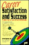 Career Satisfaction and Success: How to Know and Manage Your Strengths - Bernard Haldane, Peter F. Drucker