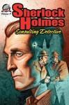 Sherlock Holmes: Consulting Detective, Volume 4 - I.A. Watson, Aaron Smith, Bradley H. Sinor