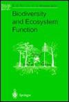 Biodiversity and Ecosystem Function - Ernst-Detlef Schulze
