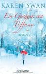 Ein Geschenk von Tiffany - Karen Swan