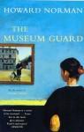 Museum Guard - Howard Norman