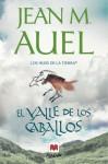El valle de los caballos (Los hijos de la Tierra, #2) - Jean M. Auel