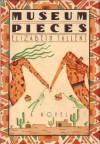 Museum Pieces - Elizabeth Tallent