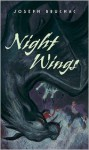 Night Wings - Joseph Bruchac, Sally Wern Comport
