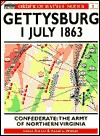 Gettysburg Confederate: The Army of Northern Virginia 1 July 1863 (Order of Battle Series , No 1) - James Arnold, Roberta Wiener