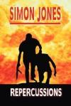 Repercussions - Simon Jones