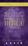 The Master's Healing Presence Bible (Bible Av) - Thomas Nelson Publishers