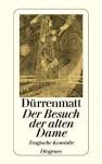 Friedrich Dürrenmatt: Der Besuch der alten Dame - Friedrich Dürrenmatt, Wolfgang Pasche