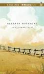 October Mourning: A Song for Matthew Shepard - Lesléa Newman
