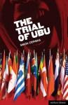 Trial of Ubu - Simon Stephens