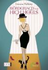 Mörderjagd auf High Heels - Gemma Halliday