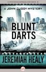 Blunt Darts - Jeremiah Healy