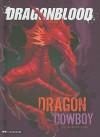 Dragon Cowboy - Michael Dahl, Federico Piatti