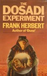 Dosadi Experiment - Frank Herbert